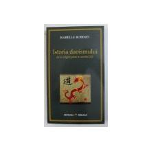ISTORIA DAOISMULUI DE LA ORIGINI PANA IN SECOLUL XIV de ISABELLE ROBINET , 2005