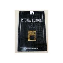 ISTORIA EUROPEI-SERGE BERSTEIN,PIERRE MILZA  VOL I  EDITIA A II-A  1998