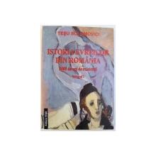 ISTORIA EVREILOR DIN ROMANIA 2000 DE ANI DE EXISTENTA , VOLUMUL I de TESU SOLOMOVICI , 2007