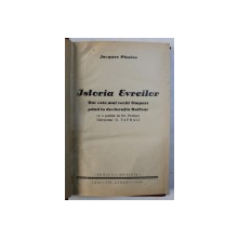ISTORIA EVREILOR, JACQUES PINELES, Iasi 1935