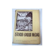 ISTORIA EVULUI MEDIU  BUCURESTI 1960