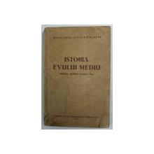 ISTORIA EVULUI MEDIU , MANUAL PENTRU CLASA A VI -A , 1955 , PREZINTA PETE SI HALOURI DE APA *