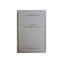 ISTORIA FILOSOFIEI ISLAMICE de REMUS RUS , 1994 *DEDICATIA AUTORULUI CATRE ACAD. ALEXANDRU BOBOC