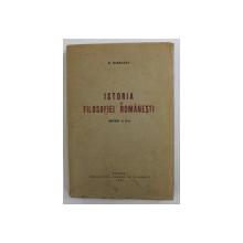 ISTORIA FILOSOFIEI ROMANESTI de N. BAGDASAR , 1941