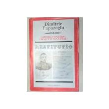 ISTORIA FONDAREI ORASULUI BUCURESTI-DIMITRIE PAPAZOGLU  2000