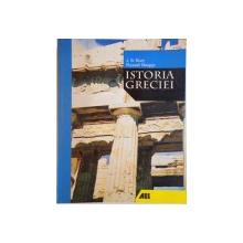ISTORIA GRECIEI de J.B. BURY, RUSSELL MEIGGS, EDITIA A IV - A REVAZUTA, 2006
