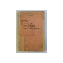 ISTORIA LITERATURII ROMANESTI CONTEMPORANE - VOLUMUL I - CREAREA FORMEI de N . IORGA , 1934