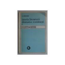 ISTORIA LITERATURII DRAMATICE ROMANESTI VOL. I de V. MINDRA , 1985 DEDICATIE*