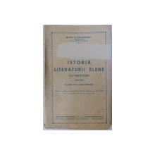 ISTORIA LITERATURII ELENE  - CU TRADUCERI  - PENTRU CLASA  VIII  - A SECUNDARA de MARIA N. GRIGORESCU , 1942