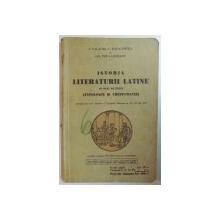 ISTORIA LITERATURII LATINE PE BAZA DE TEXTE ( ANTOLOGIE SI CRESTOMATIE) de I. VALAORI, C. PAPACOSTEA, GH. POPA-LISSEANU