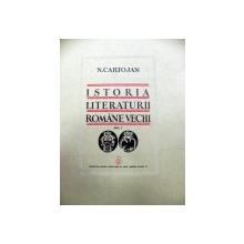 Istoria literaturii romane vechi  N.Cartojan Vol.I-III