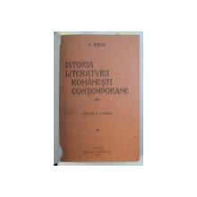 ISTORIA LITERATURII ROMANESTI CONTEMPORANE , VOLUMELE I - II / ART ET LITTERATURE DES ROUMAINS ,  de NICOLAE IORGA , COLEGAT DE TREI CARTI , 1929 - 1934