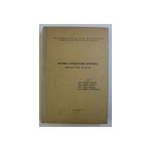ISTORIA LITERATURII SPANIOLE , SECOLUL XVIII , XIX si XX de PALMIRA ARNAIZ ... DOMNITA DUMITRESCU , 1976