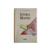 ISTORIA MAFIEI de MARIE ANNE MATARD BONUCCI , 2002