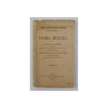 ISTORIA MILITARA de CAPITANUL I.G. ISTRATE   - PERIOADA DE LA 1852 PANA ADI , FASCICULA I -A  - CAMPANIILE DE LA 1854 PANA LA 1864 , APARUTA 1891