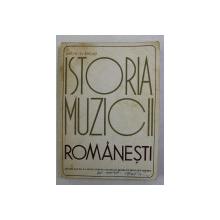 ISTORIA MUZICII ROMANESTI de PETRE BRANCUSI , 1969