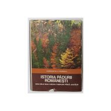 ISTORIA PADURII ROMANESTI de CONSTANTIN C. GIURESCU, 1976