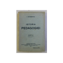 ISTORIA PEDAGOGIEI de I. GAVANESCUL , 1927