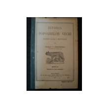 ISTORIA POPOARELOR VECHI PENTRU CLASA I SECUNDARA de VASILE T. DIMITRESCU, EDITIA A II A, BUC. 1911