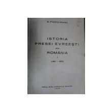Istoria presei evreiesti din Romania    vol I    -1938