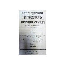 ISTORIA PRINCIPATELOR ROMANESTI- F. ARON  2 VOL.-BUCURESTI IN TIPOGRAFIA LUI ELIADE 1837