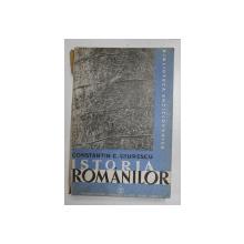 ISTORIA ROMANILOR , DIN CELE MAI VECHI TIMPURI PANA LA MOARTEA LUI ALEXANDRU CEL BUN ( 1432 ) , EDITIA A DOUA REVAZUTA SI ADAOGITA , VOLUMUL I de CONSTANTIN C. GIURESCU , 1935
