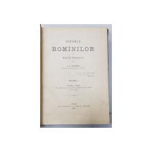 ISTORIA ROMANILOR DIN DACIA TRAIANA de A.D.XENOPOL , VOLUMELE I - VI ,  1888 - 1893 , EDITIA I*