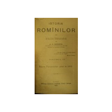 ISTORIA ROMANILOR DIN DACIA TRAIANA  VOL.III A.D. XENOPOL   - IASI 1896