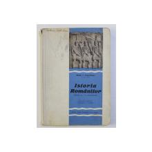 ISTORIA ROMANILOR PENTRU CLASA A IV- A SECUNDARA de PETRE  P. PANAITESCU , 1936