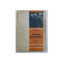 ISTORIA ROMANILOR PENTRU CLS. VIII SECUNDARA de PETRE P . PANAITESCU , 1935