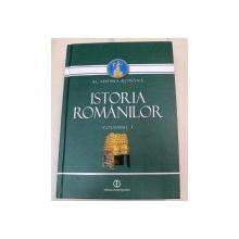 ISTORIA ROMANILOR.VOL. I   BUCURESTI 2010