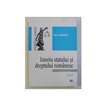 ISTORIA STATULUI SI DREPTULUI ROMANESC de FLORIN NEGOITA , 2011