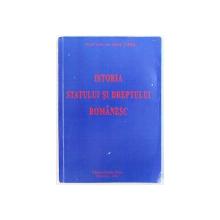 ISTORIA  STATULUI SI DREPTULUI ROMANESC de IOAN CHIS , 2007
