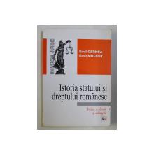 ISTORIA STATULUI SI DREPTULUI ROMANESC ED. REVAZUTA SI ADAUGITA de EMIL CERNEA , EMIL MOLCUT , 2004