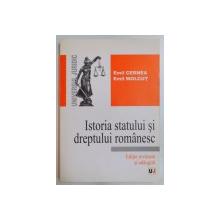 ISTORIA STATULUI SI DREPTULUI ROMANESC,EDITIE REVAZUTA SI ADAUGITA-EMIL CERNEA,EMIL MOLCUT,BUC.2006
