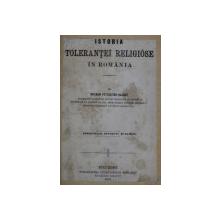 ISTORIA TOLERANTEI RELIGIOSE IN ROMANIA de BOGDAN PETRICEICU - HAJDEU , 1868,  PREZINTA SUBLINIERI CU CERNEALA ROSIE *