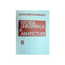 ISTORIA UNIVERSALA A ARHITECTURII-GHEORGHE CURINSCHI VORONA  VOL 1