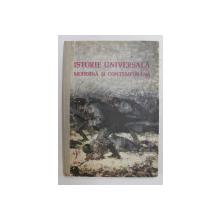 ISTORIA UNIVERSALA MODERNA SI CONTEMPORANA , MANUAL PENTRU ANUL II LICEU ...de DUMITRU ALMAS ..GHEORGHE TANASA , 1976