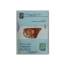 ISTORIA VECHE A ROMANILOR , DATELE de CORNELIU BELDIMAN , 2004