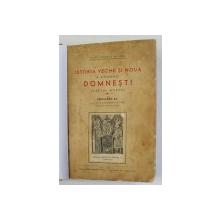 ISTORIA VECHE SI NOUA A COMUNEI DOMNESTI, JUDETUL MUSCEL de PETRE IONESCU - MUSCEL , 1941