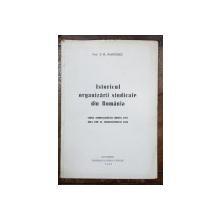 ISTORICUL ORGANIZARII SINDICALE DIN ROMANIA de PROF. D. R. IOANITESCU - BUCURESTI, 1945