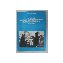 ISTORICUL PAROHIEI ORTODOXE ROMANE  ' NASTEREA DOMNULUI  ' MUNCHEN de MIRCEA BASARAB , 1997