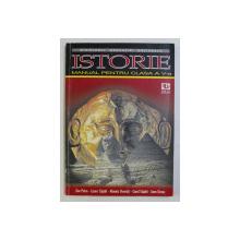 ISTORIE , MANUAL PENTRU CLASA a - V - a de ZOE PETRE , LAURA CAPITA , MONICA DVORSKI , CAROL CAPITA , IOAN GROSU , 1998