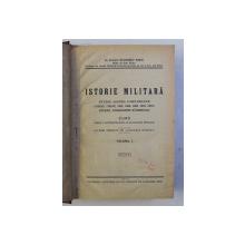 ISTORIE MILITARA - STUDIUL ASUPRA CAMPANIILOR 1756 - 1877 - STUDIUL CONDUCEREI RAZBOIULUI , curs predat de BALDESCU RADU , VOLUMELE I - II / RAZBOIUL MONDIAL - STUDIU REZUMATIV de WLADIMIR CHIROVICI , COLEGAT DE TREI CARTI* , 1929 - 1930