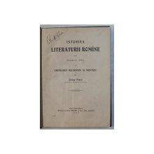 ISTORIEA LITERATURII ROMANE DIN SECOLUL XVIII , PARTEA I  - CRONICARII MOLDOVENI SI MUNTENI de GIORGE PASCU , 1926