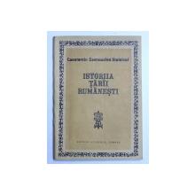 ISTORIIA TARII RUMANESTI de STOLNICUL CONSTANTIN CANTACUZINO ,editie ingrijita si comentata de CARTOJAN SI DAN SIMIONESCU