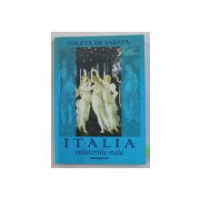 ITALIA - CALATORIILE MELE de COLETA DE SABATA , 2008 , DEDICATIE*