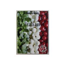 ITALIAN , THE AUSTRALIAN WOMEN 'S WEEKLY , CARTE DE RETETE ITALIENESTI , 2010