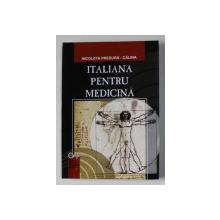 ITALIANA  PENTRU MEDICINA de NICOLETA PRESURA - CALINA , 2005