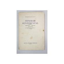 ITINERAR SENTIMENTAL de PERPESSICIUS - BUCURESTI, 1932